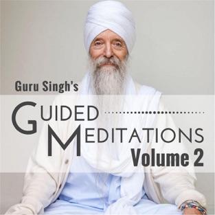 Guided Meditations, Vol. 2 – Guru Singh