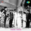 Vaade Veedu (Original Motion Picture Soundtrack)