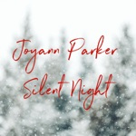 Joyann Parker - Silent Night