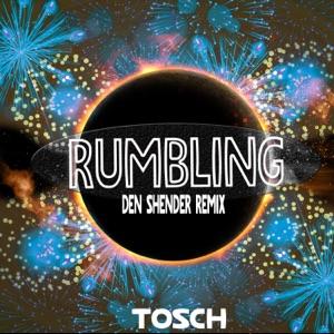 Tosch - Rumbling