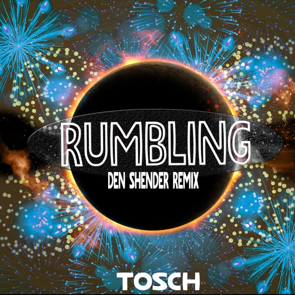 Rumbling (Den Shender Remix) - Single
