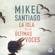 Mikel Santiago - La isla de las últimas voces [The Island of the Last Voices] (Unabridged)
