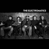 The Electromatics - She Changed My Mind