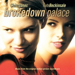 Brokedown Palace (Music from the Original Motion Picture Soundtrack)