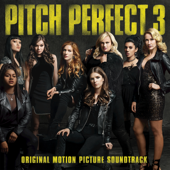 Pitch Perfect 3 (Original Motion Picture Soundtrack)-Various Artists