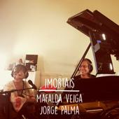 Imortais (feat. Jorge Palma)