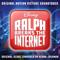 Henry Jackman - Ralph Breaks the Internet (Original Motion Picture Soundtrack)