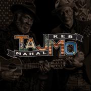 TajMo - Taj Mahal & Keb' Mo' - Taj Mahal & Keb' Mo'