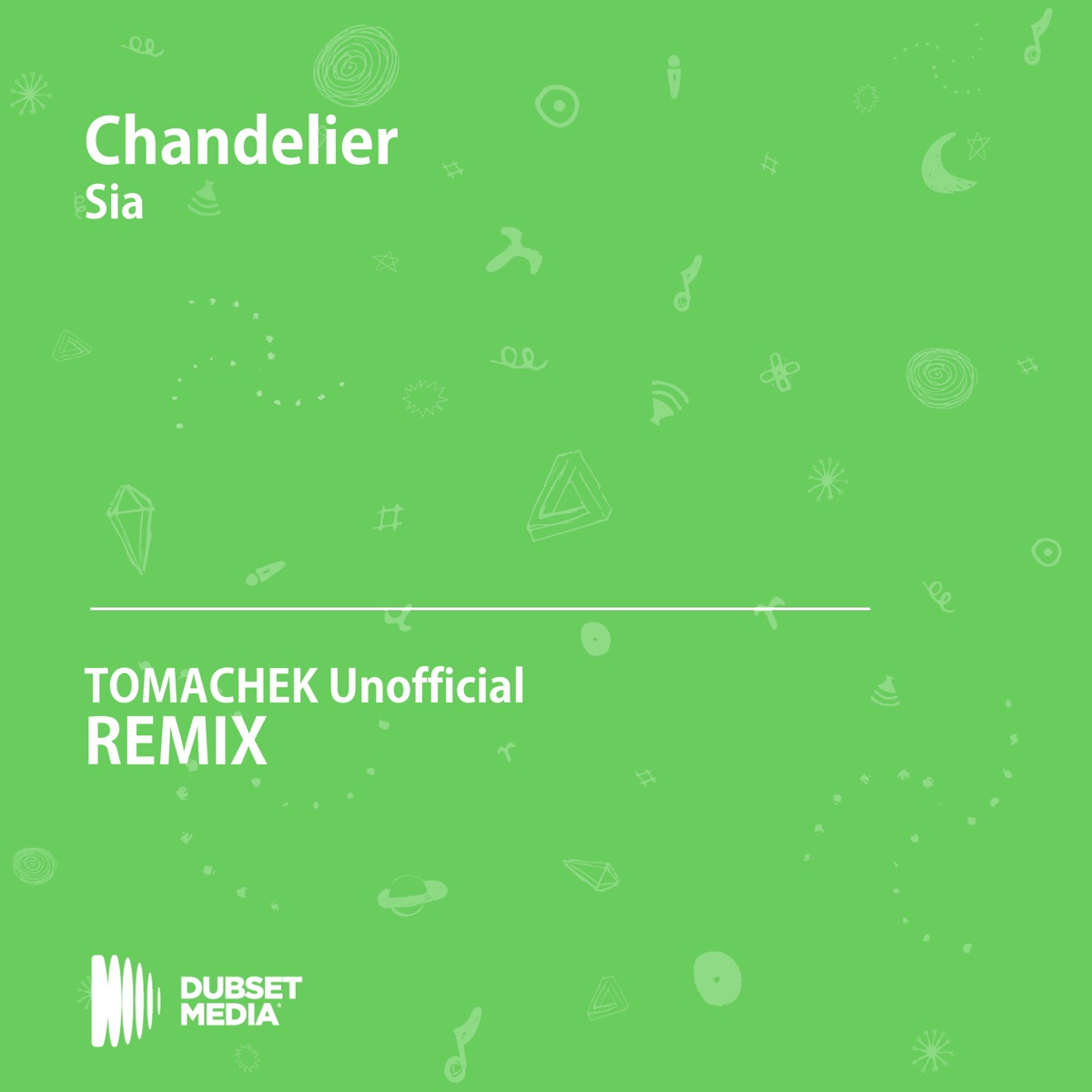 Chandelier TOMACHEK Unofficial Remix Sia - Single TOMACHEK CD cover