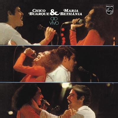 Chico Buarque & Maria Bethania (Live 1975) - Chico Buarque