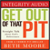 Beth Moore - Get Out of That Pit