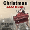Cafe Music BGM Channel - Christmas Jazz Lounge artwork