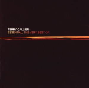 Essential - The Very Best of Terry Callier