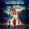 Christopher Greyson - The Girl Who Lived (Unabridged)  artwork