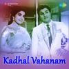 Kadhal Vahanam Original Motion Picture Soundtrack Single