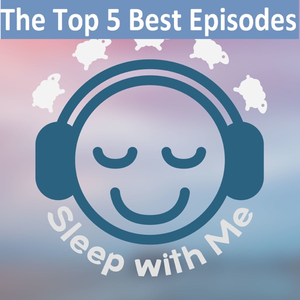 More Podcast Recommendations – Sleep With Me | The Podcast