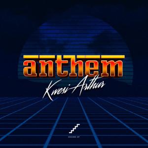 Kwesi Arthur - Anthem