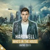 Who's in the House (Intro 2017) - Single