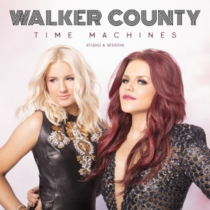 Walker County - Time Machines (Studio A Session)