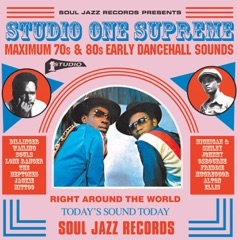 Soul Jazz Records Presents Studio One Supreme: Maximum 70S and 80S Early Dancehall Sounds