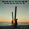 Port Saint Joe - Brothers Osborne