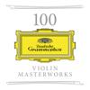 Verschillende artiesten - 100 Violin Masterworks kunstwerk