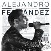 Rompiendo Fronteras (Deluxe), Alejandro Fernández