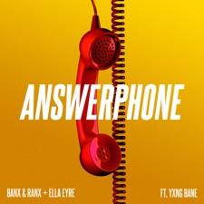 Answerphone (feat. Yxng Bane) by Ella Eyre, Banx & Ranx