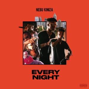 Nebu Kiniza - Every Night