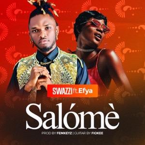 Swazzi - Salómè feat. Efya