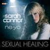 Sarah Connor - Sexual Healing (feat. Ne-Yo) [Video Version] artwork