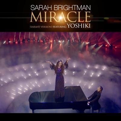Miracle (feat. YOSHIKI) [Sarah's Version] - Sarah Brightman song