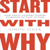 Simon Sinek - Start with Why: How Great Leaders Inspire Everyone to Take Action artwork
