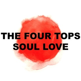 Soul Love (Live) - EP by Four Tops