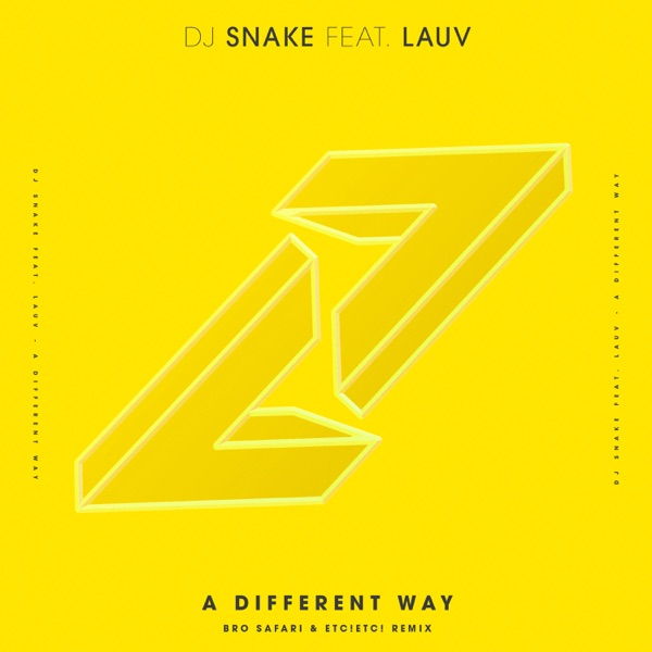 A Different Way (feat. Lauv) [Bro Safari & ETC!ETC! Remix] - Single