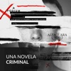 Una novela criminal (Podium Podcast)