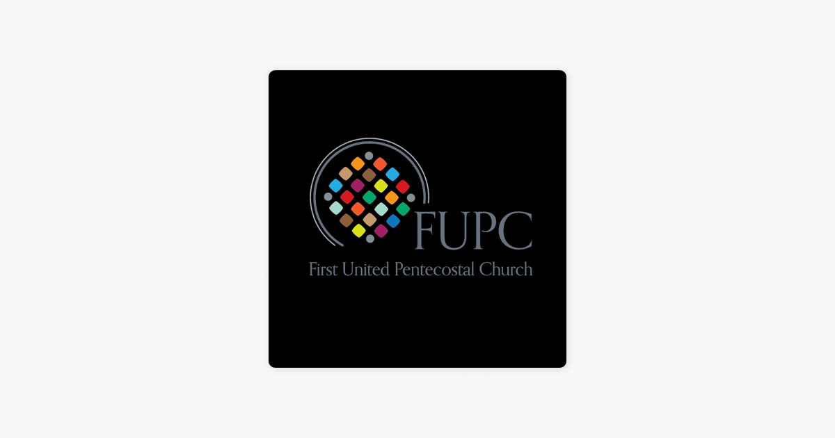 First United Pentecostal Church's Podcast: