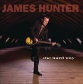 James Hunter - Ain't Goin' Nowhere