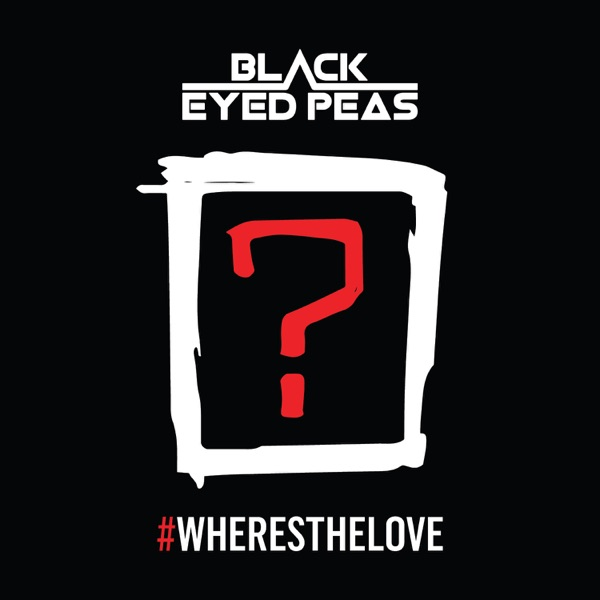#WHERESTHELOVE  (feat. The World) - Single