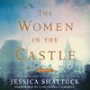 Jessica Shattuck - The Women in the Castle  artwork
