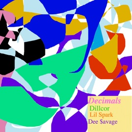 Decimals Feat Lil Spark Dee Avage