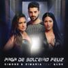 Paga de Solteiro Feliz (feat. Alok) - Simone & Simaria