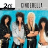20th Century Masters: The Millennium Collection: Best of Cinderella (Reissue), Cinderella