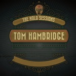 Tom Hambridge - This End of the Road
