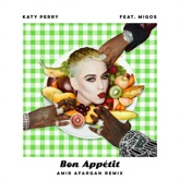 Bon Appétit (feat. Migos) [Amir Afargan Remix] - Single