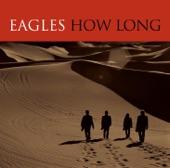 Eagles - How Long