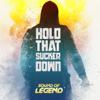 Sound Of Legend - Hold That Sucker Down artwork