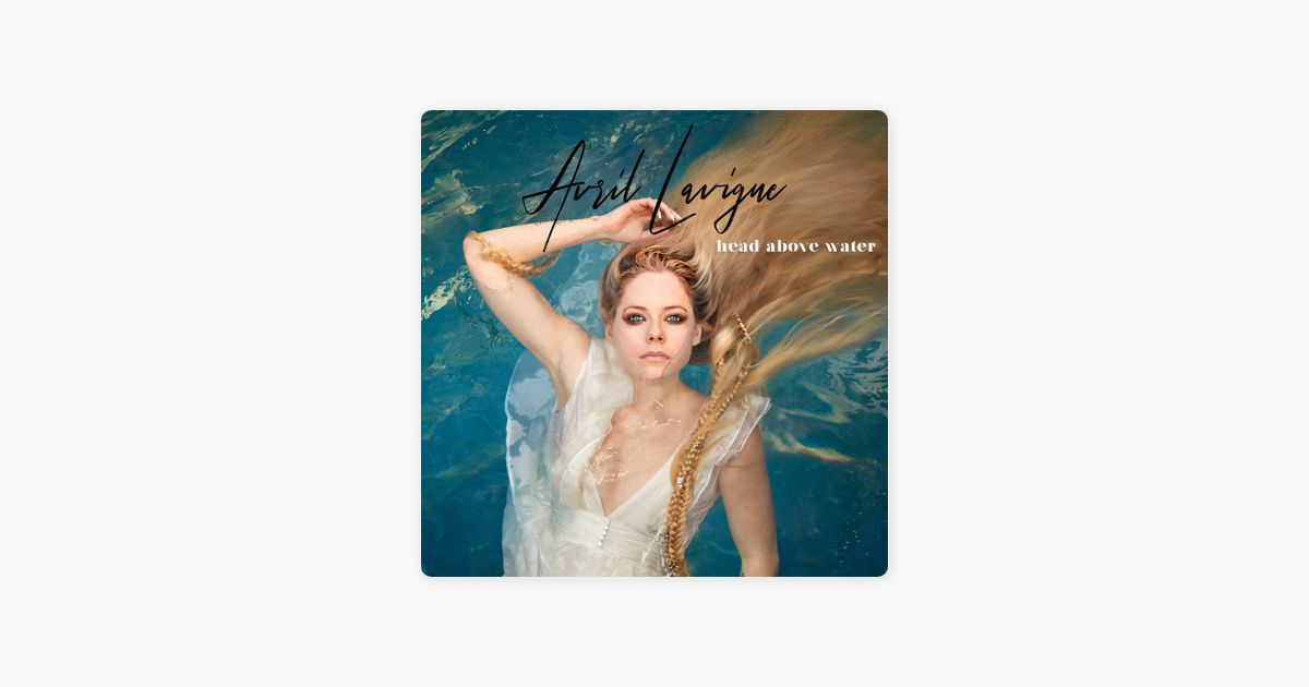head above water single by avril lavigne on apple music