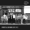 Spiritual Records Live, No. 2 (Live at the Spiritual Bar, Camden, July 2017)