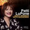 Don't Monkey With Broadway - Patti LuPone